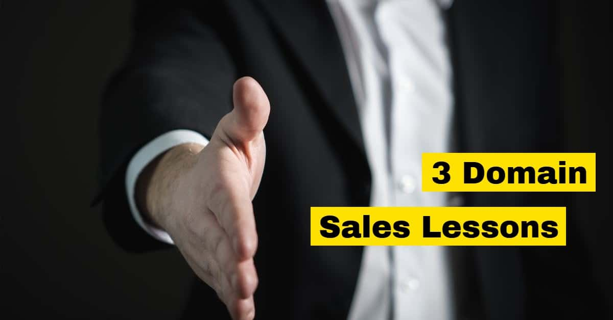 "Picture of man in business suit with outstretched hand and the words ""3 domain sales lessons"""