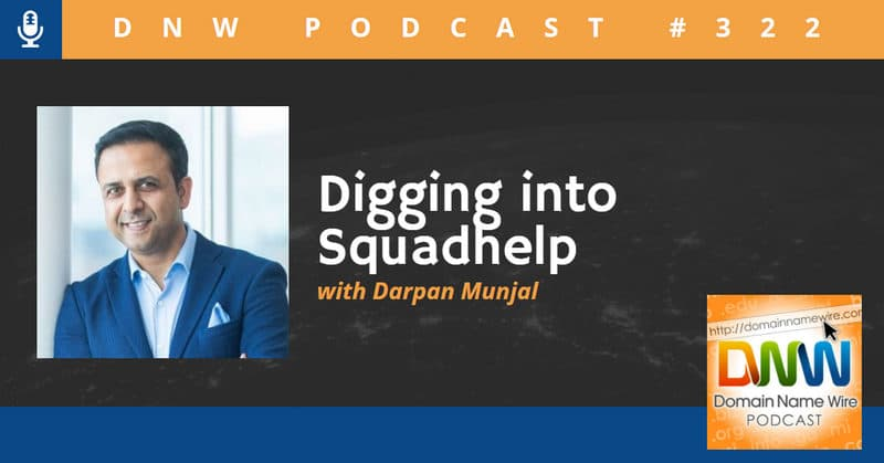 "Headshot photo of Darpan Munjal, CEO of Squahelp, with the words ""Digging into Squadhelp with Darpan Munjal"""