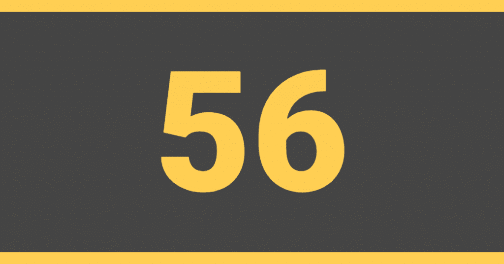 The number 56 on a black background