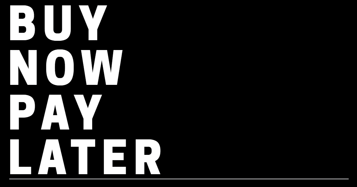 """Graphic with black background and white letters that say """"buy now pay later"""""""