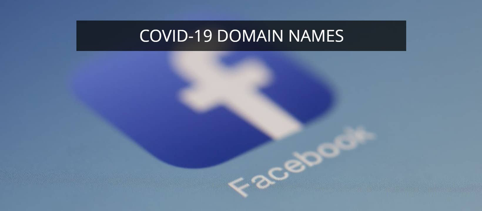 "Picture of facebook icon with the words ""Covid-19 domain names"""