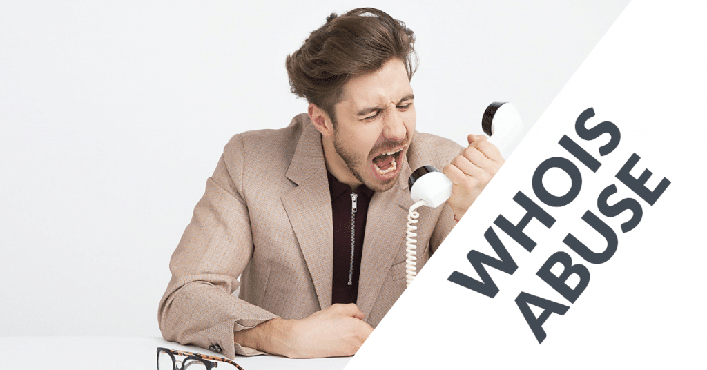 """Picture of a man screaming into a phone with the words """"Whois Abuse"""""""