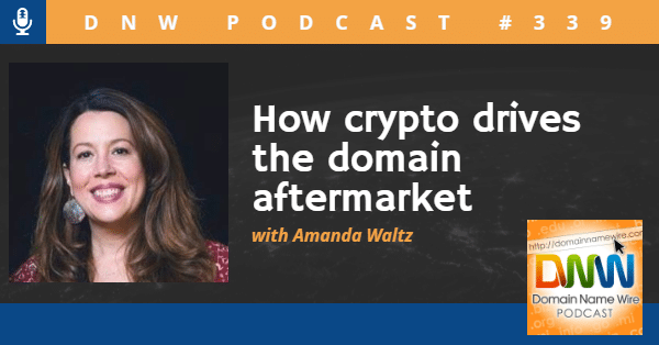 """Image of Amanda Waltz with the words """"DNW Podcast #339 How crypto drives the domain aftermarket"""""""