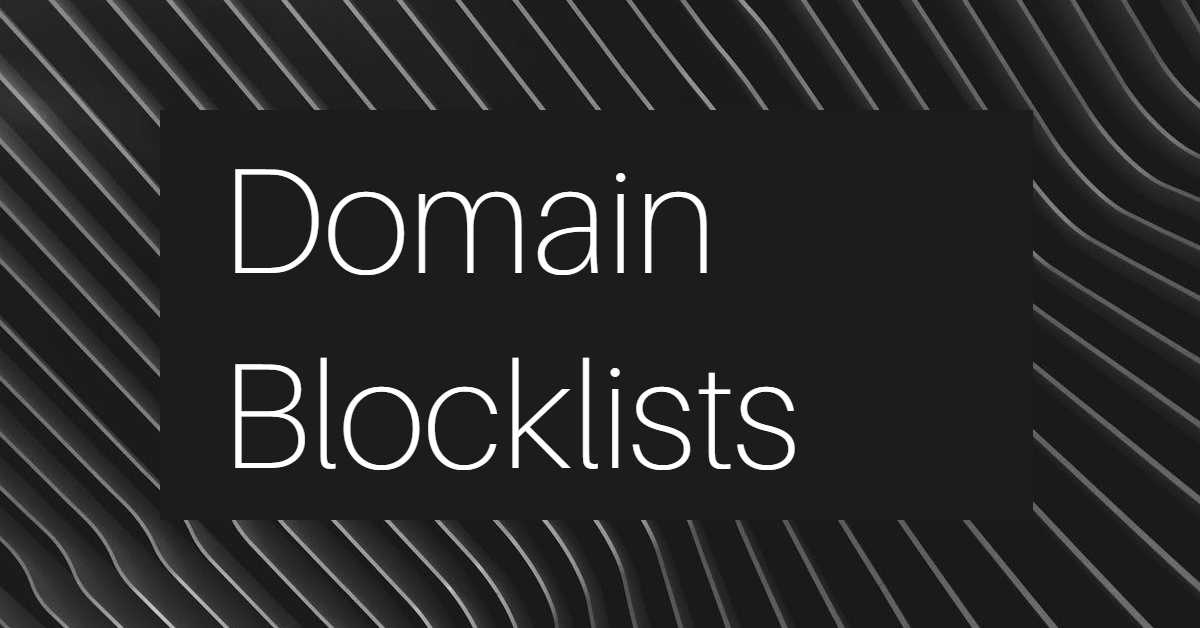 "the words ""domain blocklists"" on a black wavy background"