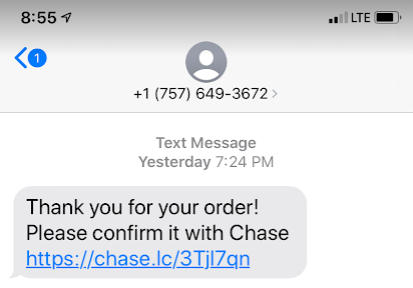 A scam text message asking the customer to confirm an order with Chase.