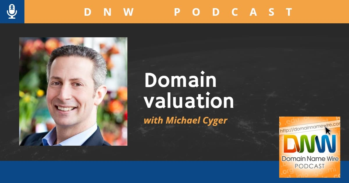Picture of Michael Cyger with the words Domain valuation with Michael Cyger