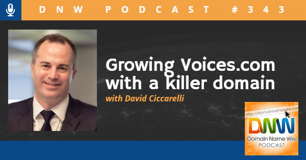 """Image of David Ciccarelli of voices.com with the words """"growing voices.com with a killer domain"""""""
