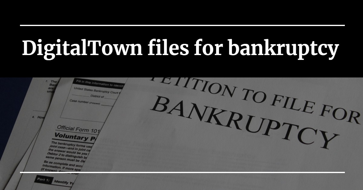 "A photo of a bankruptcy filing with the words ""DigitalTown files for bankruptcy"""