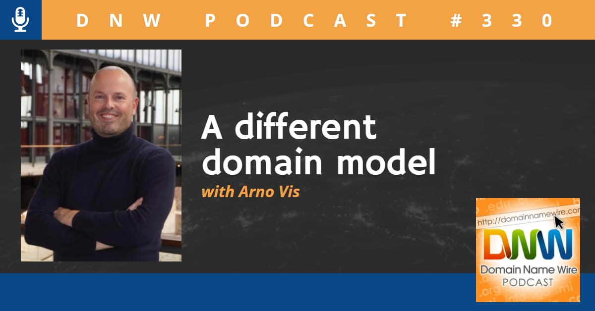 """Photo of Arno Vis, founder of Openprovider, with the words """"A different domain model with Arno Vis"""" and """"DNW Podcast #330"""""""
