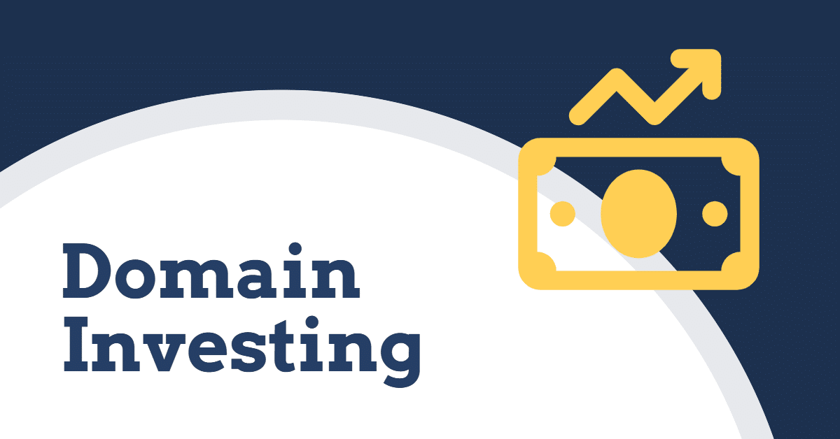 "Graphic that shows a dollar bill image and arrow going up and down and the words ""domain investing"""