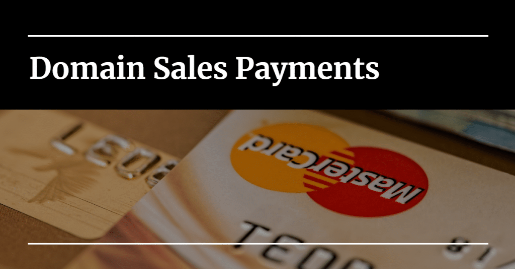 "Picture of credit cards with the words ""Domain Sales Payments"""