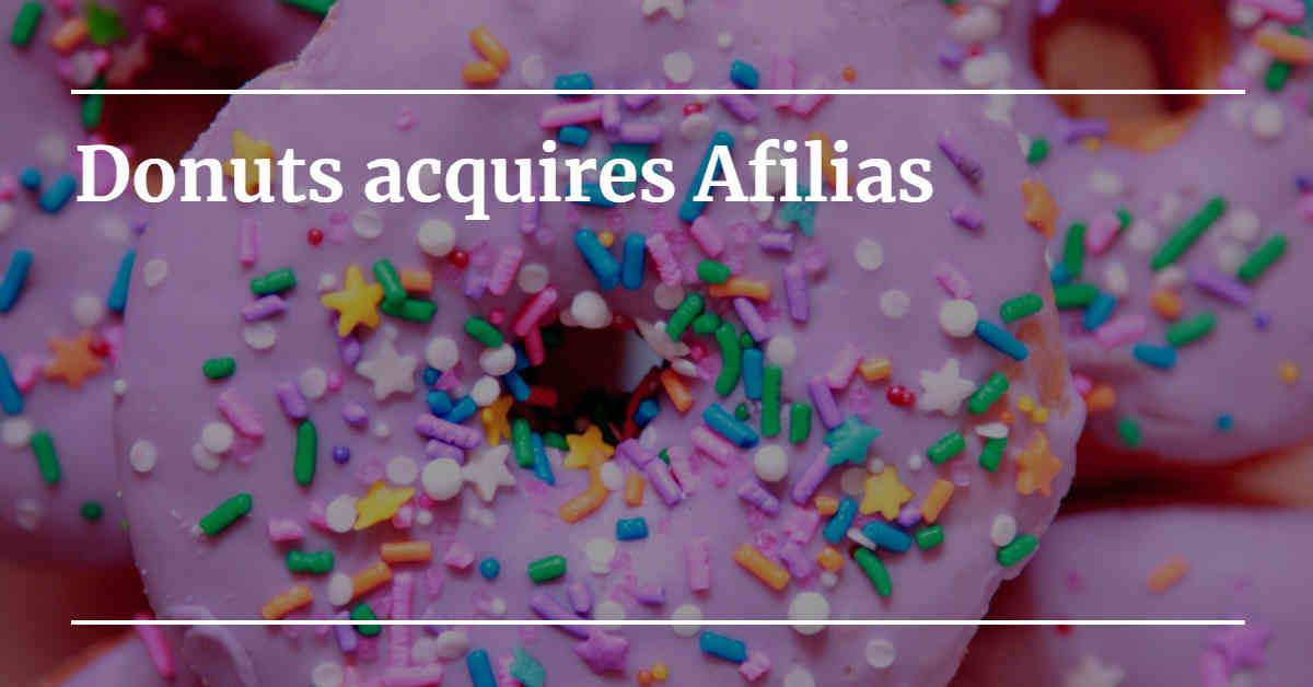 "Picture of Donuts with the words ""Dontus acquires Afilias"""