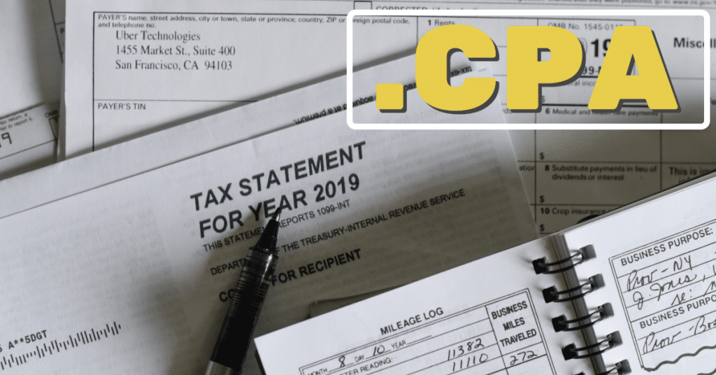 """A picture of a tax return from 2019 and a mileage log with the word """".CPA"""" in yellow letters"""