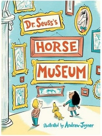 Dr. Suess's Horse Museum book cover