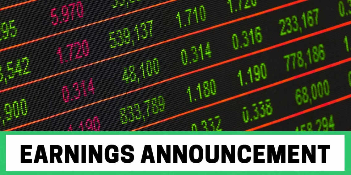 "Picture of stock ticker board with words ""earnings announcement"" below it"