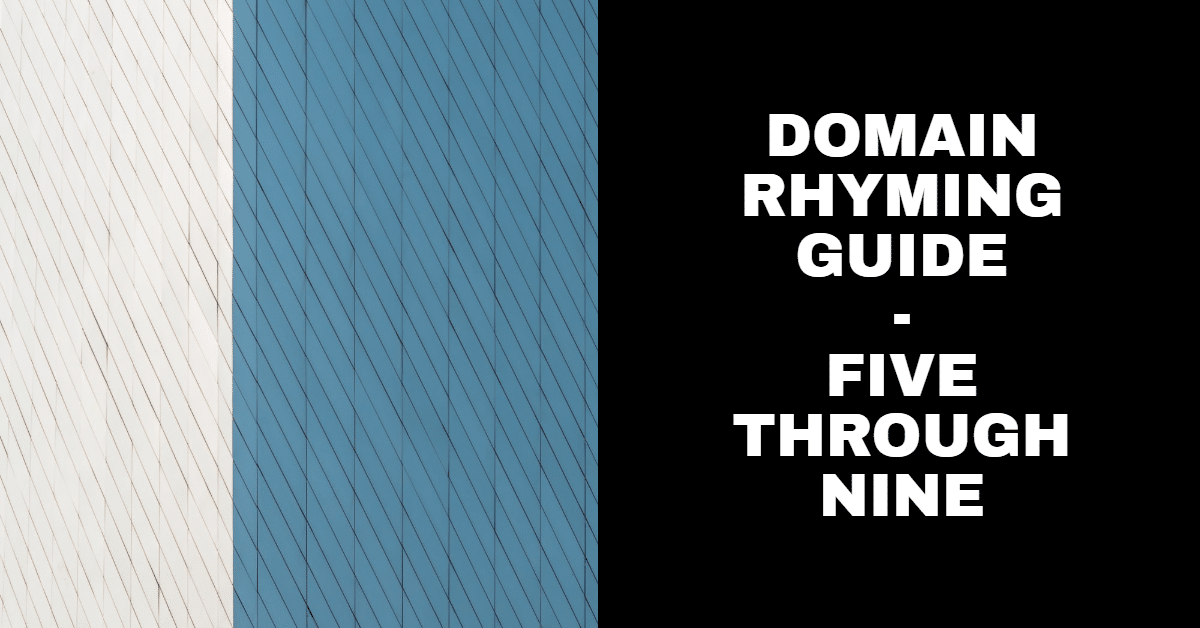 """White, blue and black background with the words """"Domain Rhyming Guide - Five through Nine"""""""