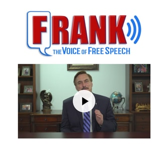 Picture of Mike Lindell and the logo for Frank, his social media platform