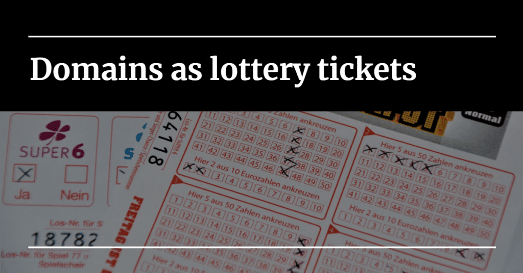 "Picture of lottery ticket scan forms with the words ""Domains as lottery tickets"""