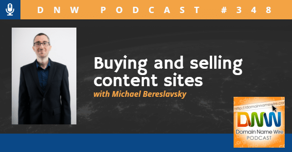 """Picture of Michael Bereslavsky with the words """"buying and selling content sites"""""""