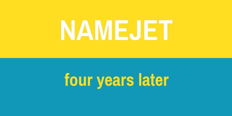 "Yellow and blue graphic that states ""Namejet four years later"""
