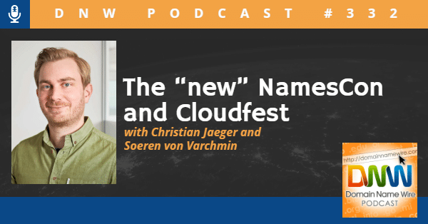 """Headshot image of Christian Jaeger, CEO of WHD Event Global and NamesCon, with the words """"The new Namescon and Cloudfest with Christian Jaeger and Soeren von Varchmin"""""""