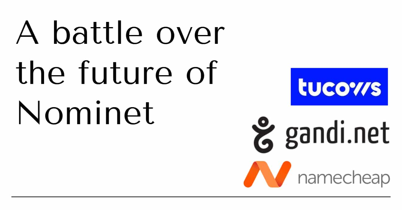 """Graphic with black text """"A battle over the future of Nominet"""" with logos for Tucows, Gandi and Namecheap"""
