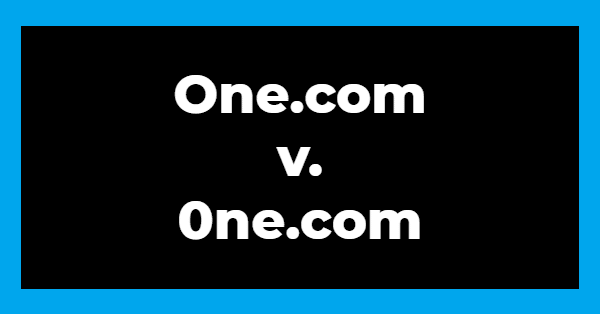 "The words ""one.com vs. 0ne.com"" in white letters on a black background with a blue border"