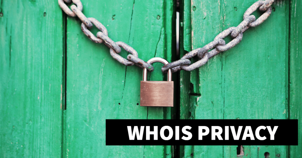 """Picture of a lock on chain with the words """"Whois Privacy"""""""