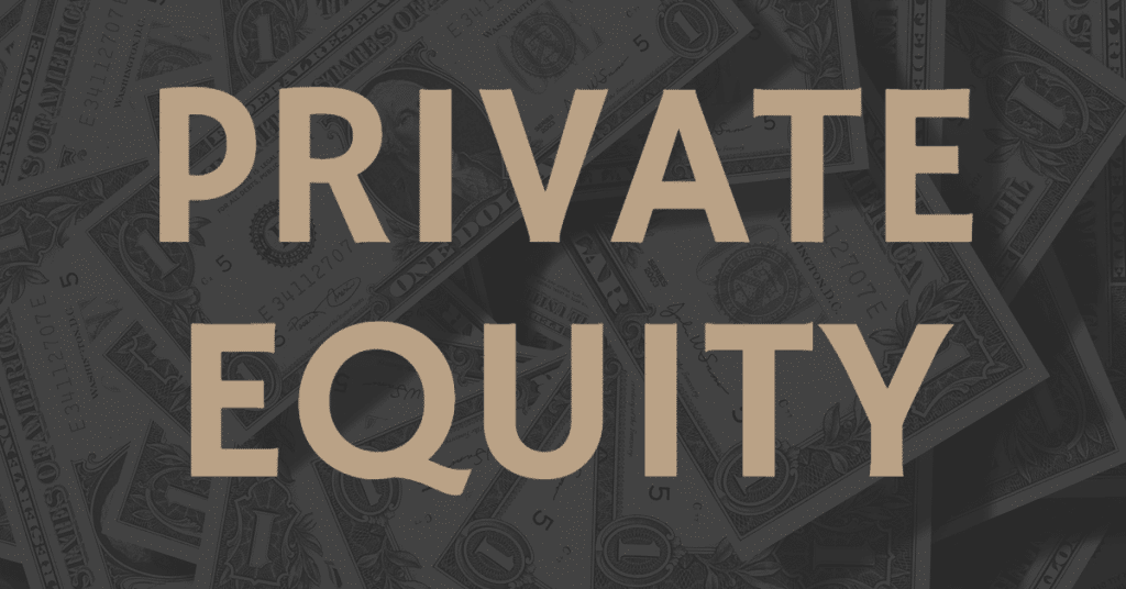 "Image of money on a background with ""private equity"" written in a gold color on top"