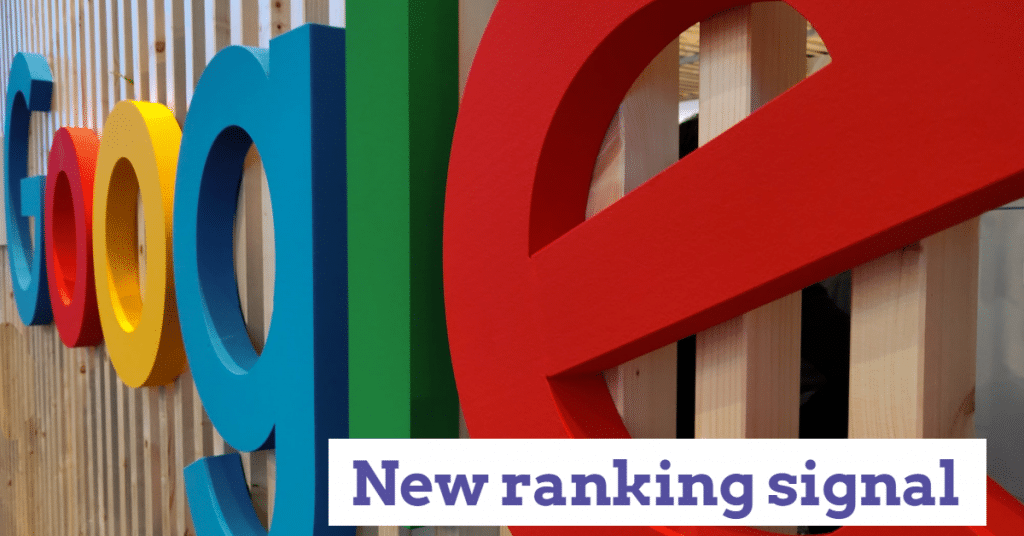 """A Google sign with the words """"new ranking signal"""""""