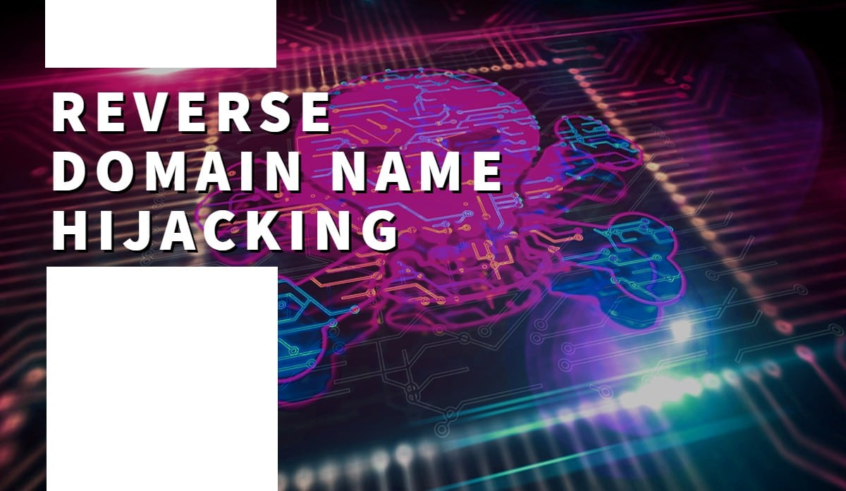 "The words ""Reverse domain name hijacking"" and a computing image of a skull"