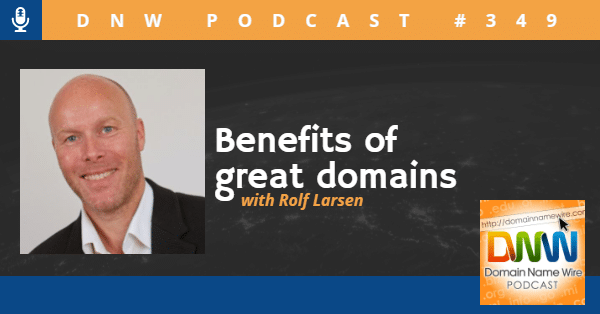 """Picture of Rolf Larsen on a podcast graphic with the words """"Benefits of great domains"""""""