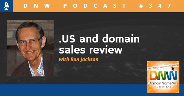 """Picture of Ron Jackson with the words """".US and .domain sales review"""""""