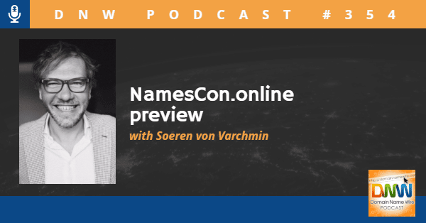 """Picture of Soeren von Varchmin withthe words """"Namescon.online preview"""" and """"DNW Podcast #354"""""""
