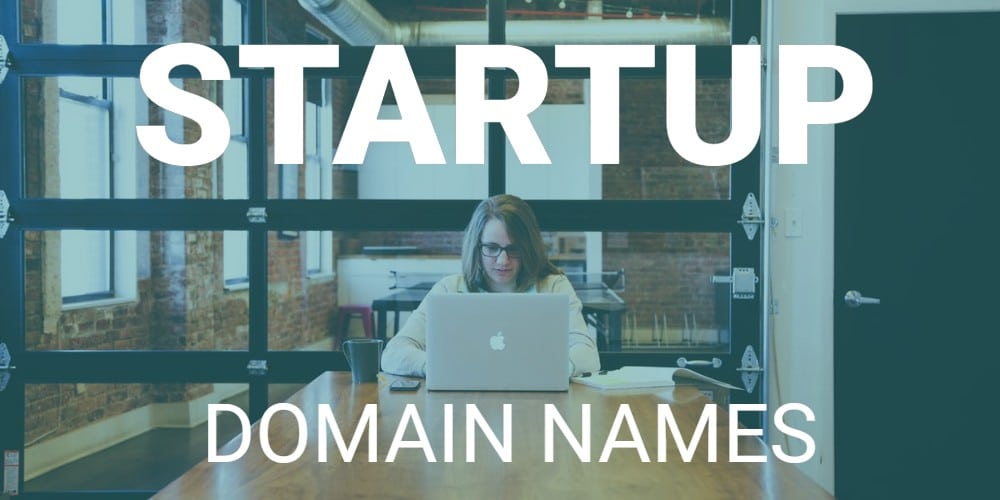 Picture of woman at a startup with words Startup Domain Names overlayed