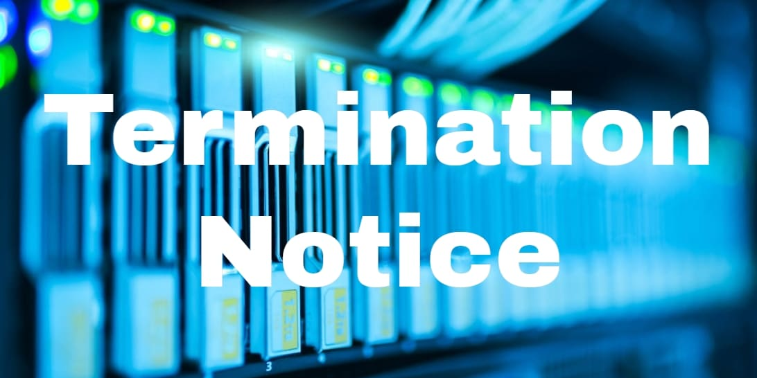 "Picture of networking equipment with the words ""termination notice"""