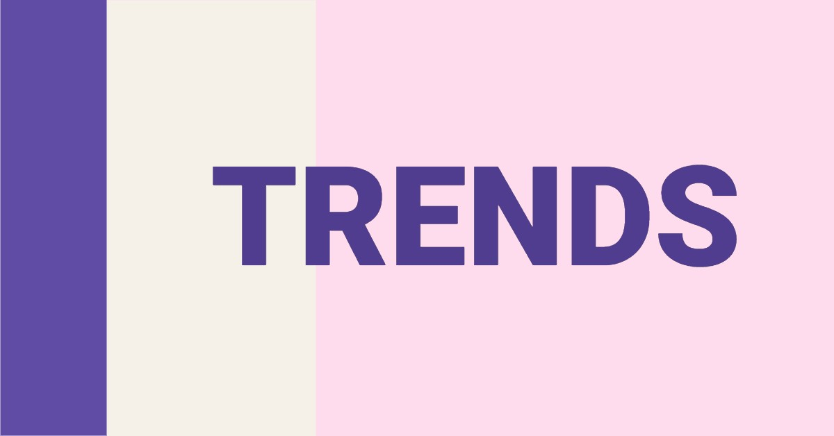 """The word """"trends"""" in purple on a background with purple, cream and pink"""